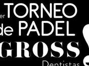 Primer Torneo Padel Gross Dentistas