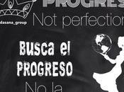 Busca progreso, perfección