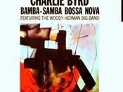 Charlie Byrd Bamba-Samba Bossa Nova