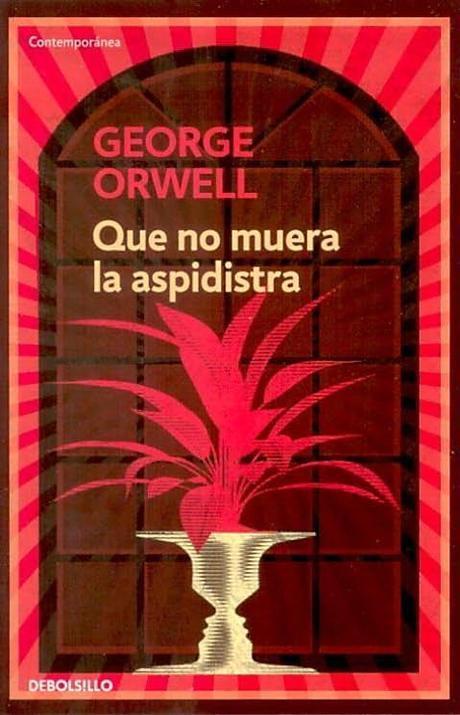 Que no muera la aspidistra (George Orwell)