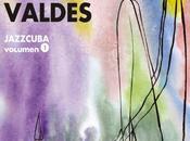 Chucho Valdes-JazzCuba Vol.