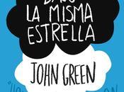 """Reseña """"Bajo misma estrella"""", John Green"""