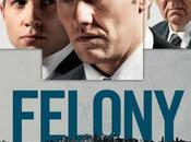 """Nuevo cartel internacional """"felony"""""""
