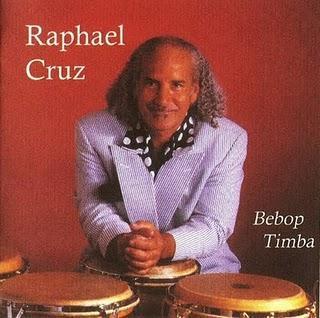 Raphael Cruz - Bebop Timba