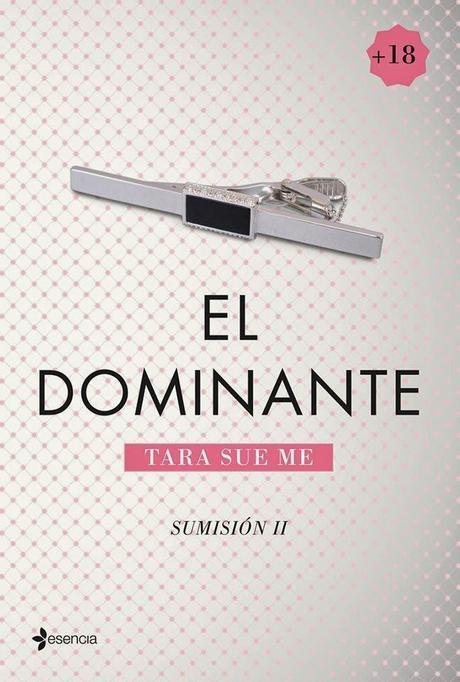 Reseña: El Dominante - Tara Sue Me