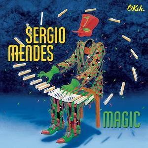 Sergio Mendes, una de las grandes personalidades de la música brasileña, acaba de publicar Magic, su nuevo disco.