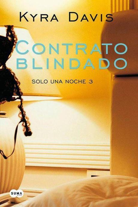 Reseña: Contrato Blindado - Kyra Davis