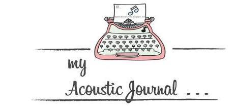 My acoustic journal