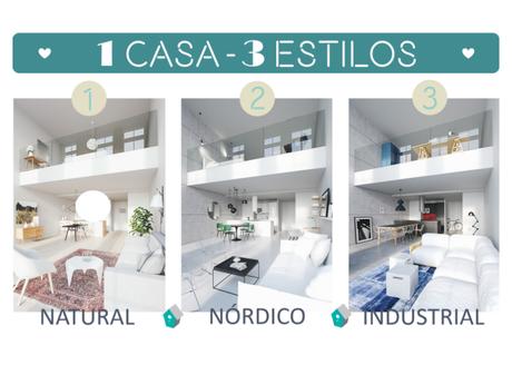 1 CASA - 3 ESTILOS