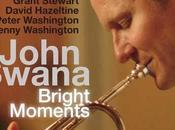 John Swana Bright Moments. 2007El trompetista JOHN SWAN...
