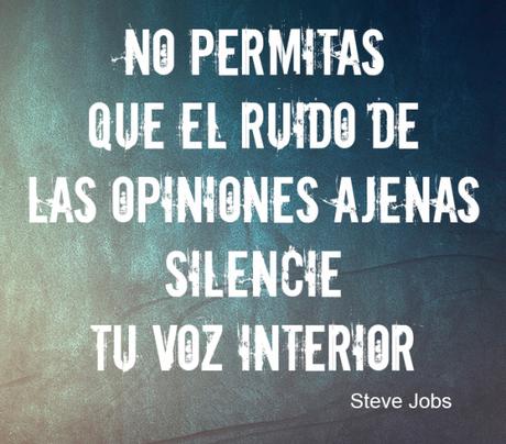 No permitas que el ruido de las opiniones ajenas silencie tu voz interior