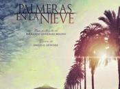 "Primer trailer ""palmeras nieve"""