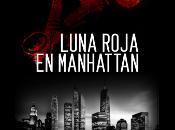 """Reseña """"Luna roja Manhattan"""""""