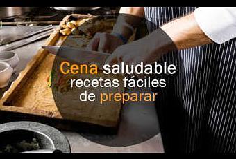 Cena saludable recetas f ciles de preparar paperblog - Cena facil de preparar ...
