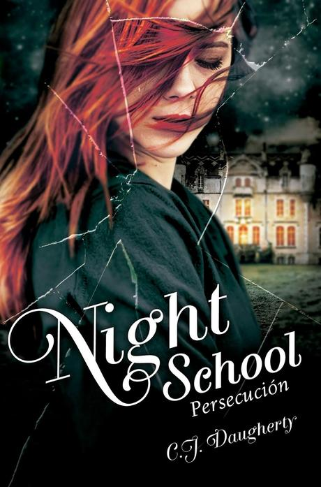 Night School: Persecución de C.J. Daugherty