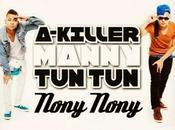 """A-killer manny """"nony nony"""""""