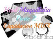 Nuevas compras Maquillalia Parte MakeUp Academy (MUA)