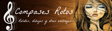Las novelas de la blogosfera: Compases Rotos