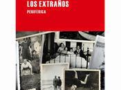 Vicente valero, extraños: reconstruyendo biografías recuerdos