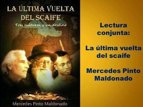 2ª FASE DE LA LECTURA CONJUNTA DE LA ULTIMA VUELTA DEL SCAIFE - Mercedes Pinto Maldonado
