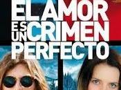 amor crimen perfecto'