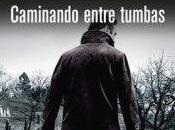 """Caminando entre tumbas"" Lawrence Block"