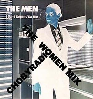 THE MEN - I DON´T DEPEN ON YOU - (THE WOMEN MIX) CHORBYRADIO