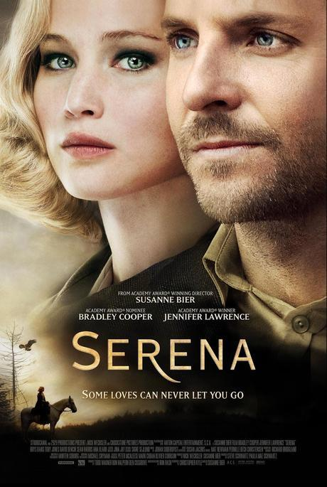 Trailer + Poster De Serena Protagonizada Por Jennifer Lawrence Y Bradley Cooper
