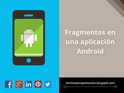 Fragmentos en una aplicación Android