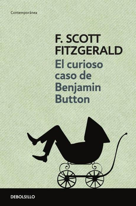 El curioso caso de benjamin button f scott fitzgerald - Curioso caso de benjamin button ...