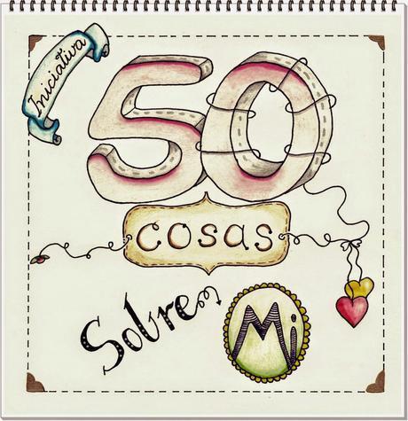 50 COSAS SOBRE MI