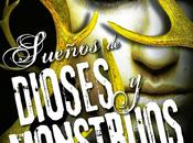 Reseña #109: Sueños dioses monstruos Laini Taylor