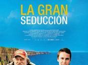 """Crítica Gran Seducción"""", dirigida McKellar"""