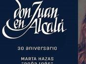 "Marta Hazas será Doña Inés ""Don Juan Alcalá"""