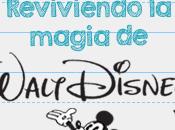 Reviviendo Magia Walt Disney (Iniciativa Viviendo Palabras)