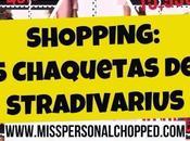 SHOPPING COST: Chaquetas Stradivarius!