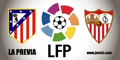 Previa Atlético de Madrid Vs Sevilla FC