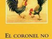 coronel tiene quien escriba, Gabriel García Márquez
