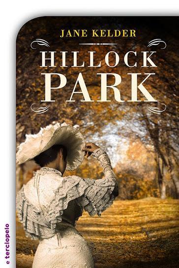 Reseña #67: Hillorck Park de Jane Kelder