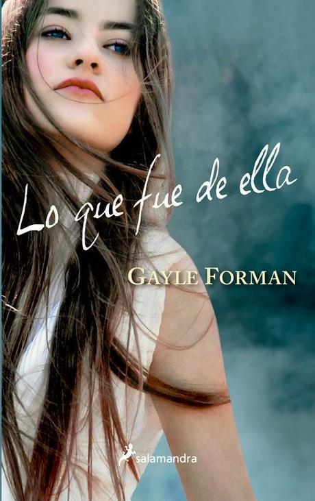 Lo que fue de ella de Gayle Forman