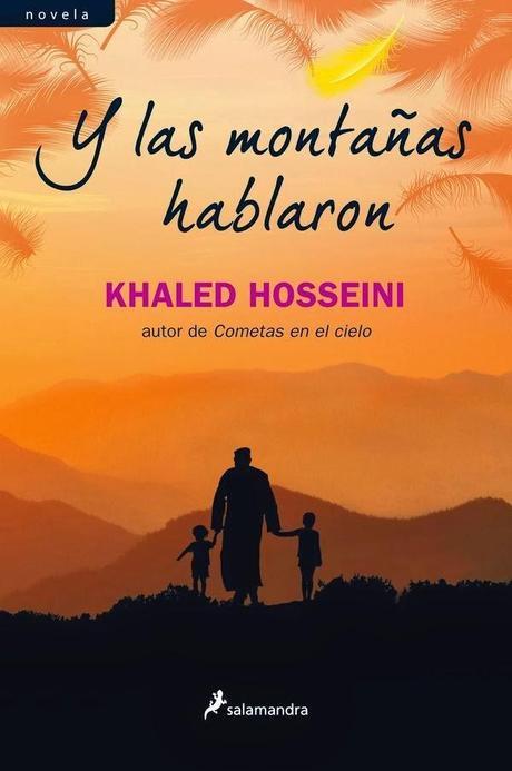 Y las montañas hablaron. Khaled Hosseini