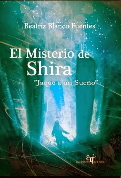El misterio de Shira, Beatriz Blanco Fuentes