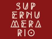 Supernumerario: están aquí