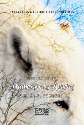 Humo Entre Los Árboles by Melisa S. Ramonda (Reseña)