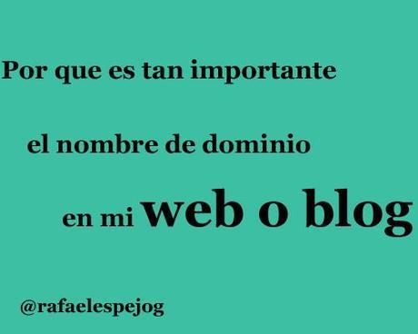porque es tan importante el nombre de dominio en mi web o blog