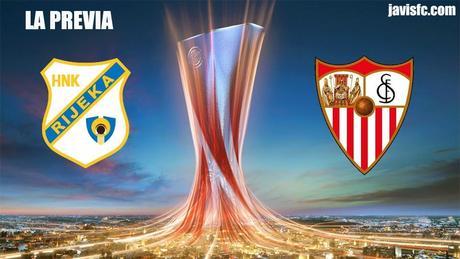 Previa HNK Rijeka Vs Sevilla FC