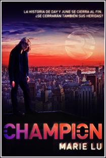~♥ Reseña #85 = Champion ~ Marie Lu
