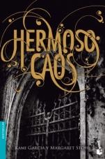 Hermoso caos (Saga de las Dieciséis Lunas III) Margaret Stohl, Kami García