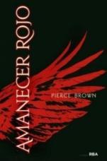 Amanecer rojo (primera parte de la saga) Pierce Brown