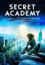 El secreto de los Escorpiones (Secret Academy III) Isaac Palmiola